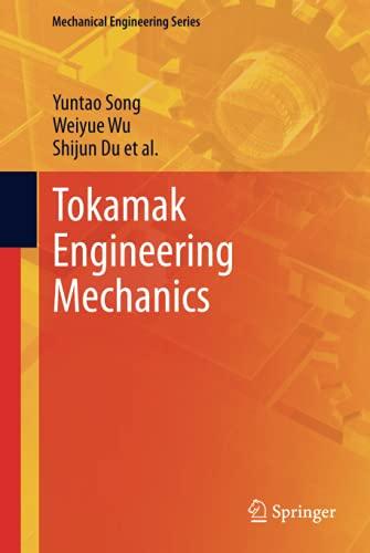 Tokamak Engineering Mechanics (Mechanical Engineering Series)