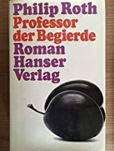 The Professor of Desire [First Edition]