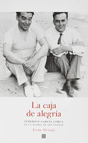 La caja de alegría: Federico García Lorca en la Huerta de San Vicente
