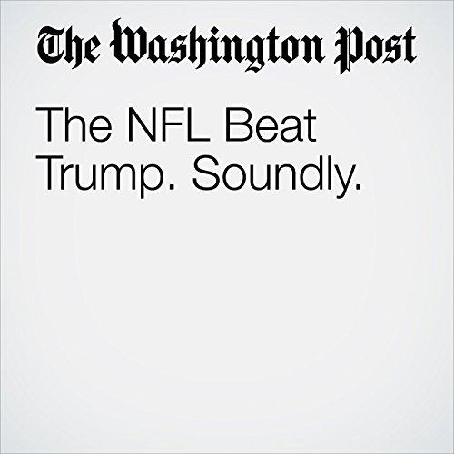 The NFL Beat Trump. Soundly. copertina
