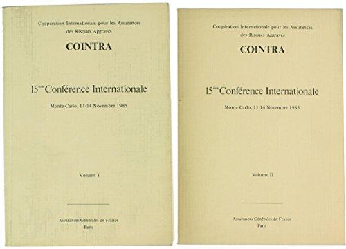 COINTRA - 15ème CONFERENCE INTERNATIONALE. Monte-Carlo, 11-14 Novembre 1985.
