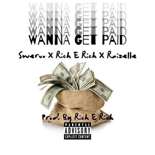 Rich E Rich feat. Raizelle & Swervo