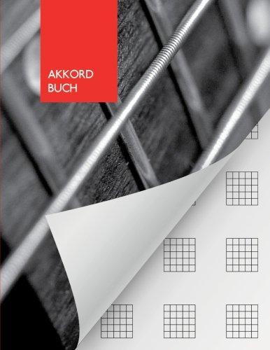 Akkord Buch: Gitarre - Grifftabellen Notizbuch | Tabulatoren | 110 Seiten | 21.59 x 27.94 cm