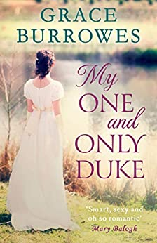 My One and Only Duke: includes a bonus novella (Rogues to Riches Book 1) by [Grace Burrowes]