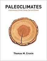 Paleoclimates: Understanding Climate Change Past and Present