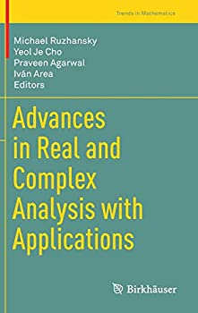 Advances in Real and Complex Analysis with Applications  Trends in Mathematics