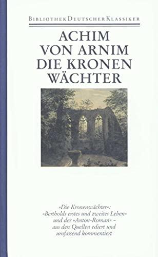 Werke in sechs Bänden: Band 2: Die Kronenwächter