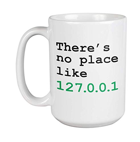 There's No Place Like Home Geeky Internet Slang Coffee & Tea Gift...