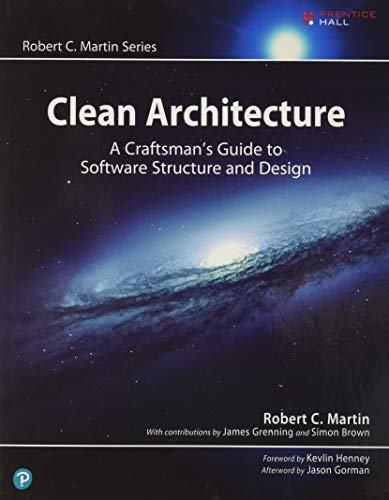 Compare Textbook Prices for Clean Architecture: A Craftsman's Guide to Software Structure and Design Robert C. Martin Series 1 Edition ISBN 9780134494166 by Martin, Robert