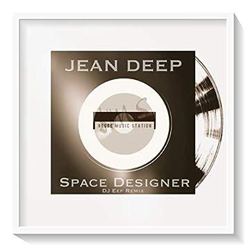 Space Designer (DJ Eef Remix)