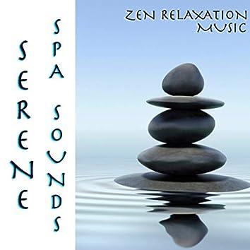 Serene Spa Sounds Zen Relaxation Music
