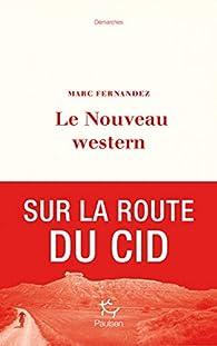 Le nouveau western par Marc Fernandez