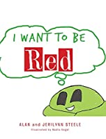 I Want To Be Red