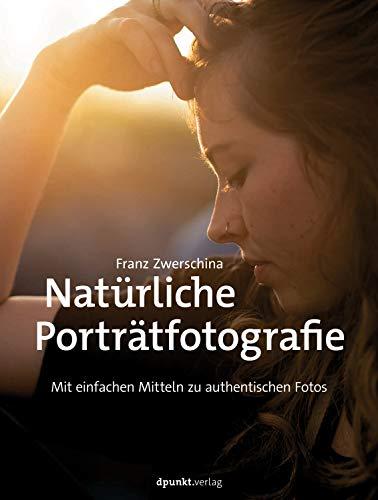 Natürliche Porträtfotografie: Mit einfachen Mitteln zu authentischen Fotos