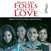 Why Do Fools Fall In Love 1998 Film