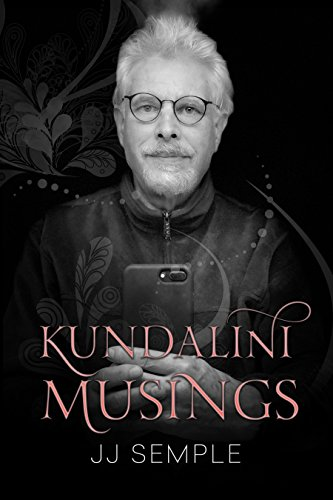 Book: Kundalini Musings by JJ Semple
