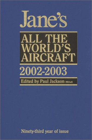 Jane's All Worlds Aircraft, 2002-2003 (JANE'S ALL THE WORLD'S AIRCRAFT)