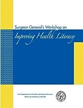 Surgeon General's Workshop on Improving Health Literacy