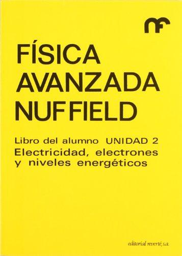 Libro alumno. U-2. Electricidad, electrones,... (Física avanzada Nuffield)