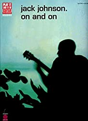 Johnson Jack Play It Like It Is Guitar On And On Gtr Tab/Vce Book (Play It Like It Is, Vocal, Guitar)