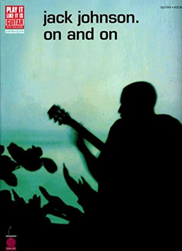 Jack Johnson: On And On (Guitar) (Play It Like It Is): Tabulatur für Gitarre (Play It Like It Is, Vocal, Guitar)