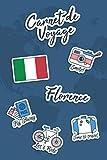 Carnet de Voyage Florence: Journal de Voyage | 106 pages, 15,24 cm x 22,86 cm | Pour vous accompagner durant votre séjour