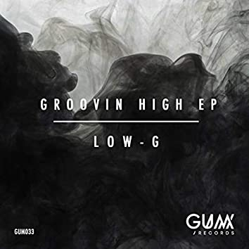 Groovin High EP