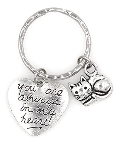 You are Always in My Heart Remembrance Bereavement Pet Memorial Sympathy Forever My Friend Gift Keepsake in Memory Reminder Blessed Missing You Loss of Loved One Feline Kitty Cat Keychain 107A