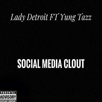 Social Media Clout (feat. Yung Tazz)
