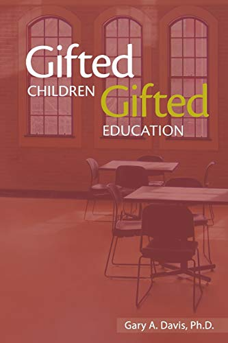 Compare Textbook Prices for Gifted Children and Gifted Education: A Handbok for Teachers and Parents 1 Edition ISBN 9780910707732 by Gary A. Davis