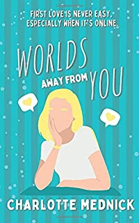 Worlds Away From You (Worlds Away Series)