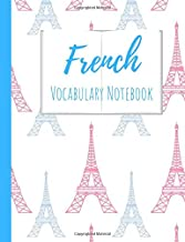 French Vocabulary Notebook: Split page layout New vocabulary words go in one column and the mother tongue translation in the other  Pink and blue ... pattern white background (Eiffel Tower Power)