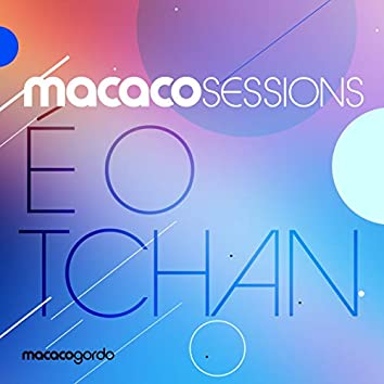 Macaco Sessions: É O Tchan (Ao Vivo)