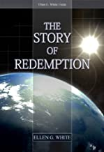 Best the story of redemption ellen white Reviews
