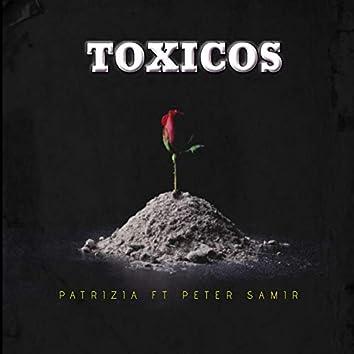 Tóxicos (feat. Peter Samir)