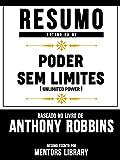 Resumo Estendido De Poder Sem Limites (Unlimited Power) - Baseado No Livro De Anthony Robbins (Portuguese Edition)