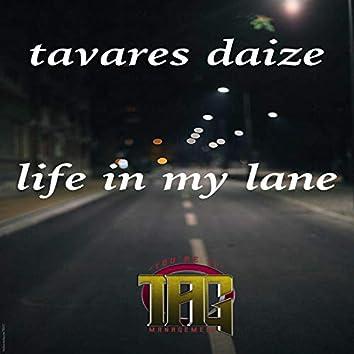 Life in My Lane
