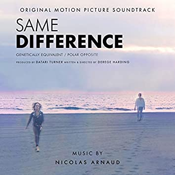 Same Difference (Original Motion Picture Soundtrack)