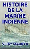 HISTOIRE DE LA MARINE INDIENNE