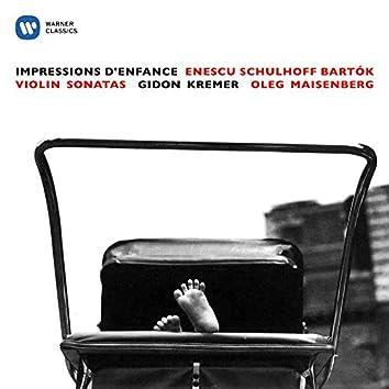 Enescu: Impressions d'enfance - Schulhoff & Bartók: Violin Sonatas