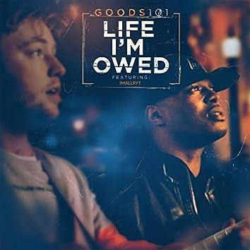 Life I'm Owed (feat. Imallryt)