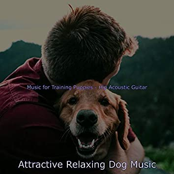 Music for Training Puppies - Hip Acoustic Guitar