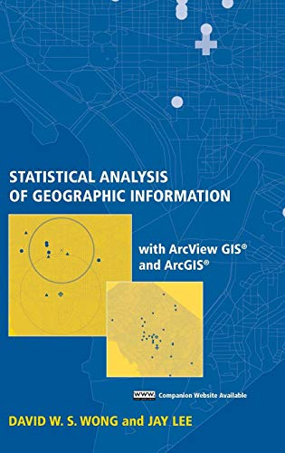 Statistical Analysis of Geographic Information with ArcView GIS And ArcGIS