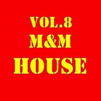 M&M HOUSE, Vol. 8