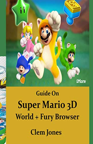 Guide On Super Mario 3D World + Fury Browser