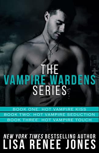 The Vampire Wardens Series