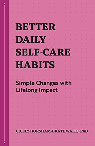 Better Daily Self-Care Habits: Simp…