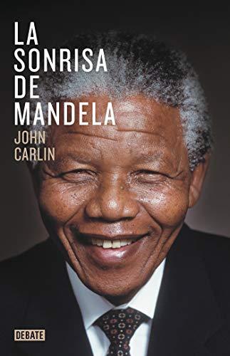 La sonrisa de Mandela (Biografías y Memorias)