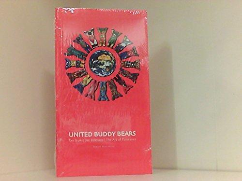 United Buddy Bears. Die Kunst der Toleranz