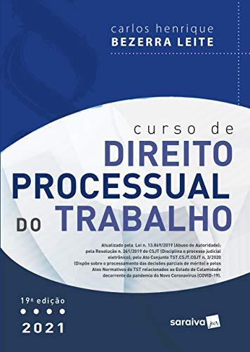 Curso de Direito Processual Do Trabalho - 19 ª Edição 2021